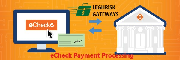 eCheck Payment Processing